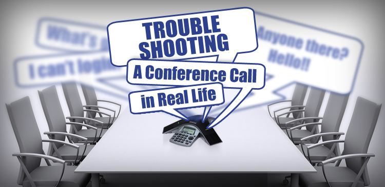 BLOG_troubleshooting_conferencecall