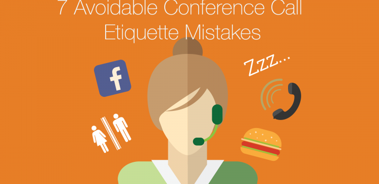 7 avoidable conference call etiquette mistakes