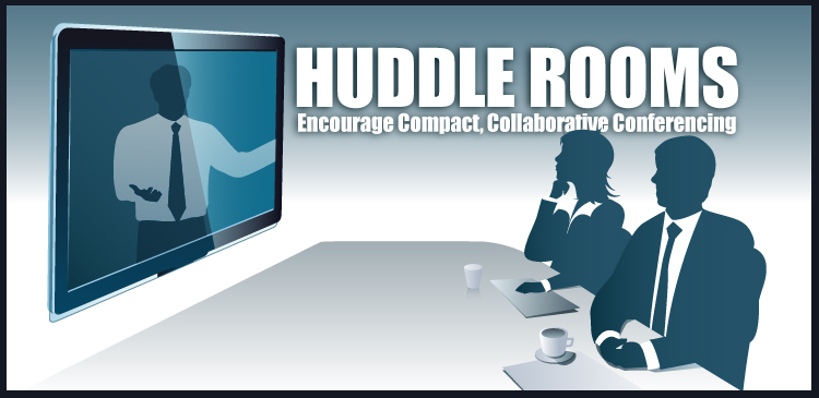 Huddle Rooms are great for collaborating and conferencing
